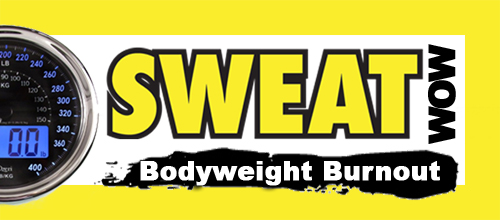 SWEAT WOW: Bodyweight Burnout Workout