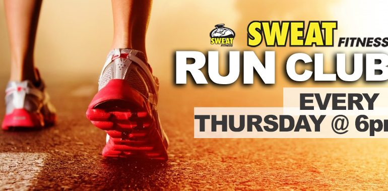 SWEAT Fitness Run Club: March 20 @ 6pm!