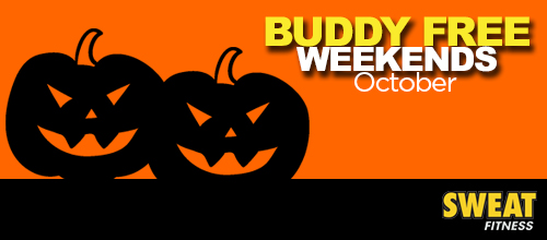 Buddy FREE Weekends in October
