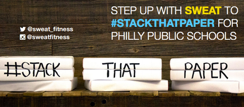 #STACKTHATPAPER: SWEAT Paper Donations for Philly Schools